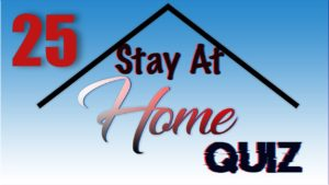 Stay At Home Quiz – Episode 25 | General Knowledge | #StayHome #WithMe