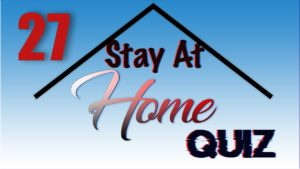 Stay At Home Quiz – Episode 27 | General Knowledge | #StayHome #WithMe