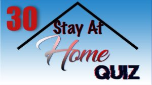 Stay At Home Quiz – Episode 30 | General Knowledge | #StayHome #WithMe