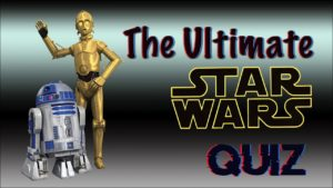 The Ultimate Star Wars Quiz | May The Fourth Be With You | #StayHome #WithMe