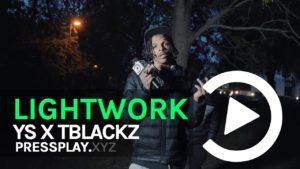 #Y.9thStreet Ys X TBlackz – Lightwork Freestyle | Pressplay