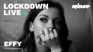Effy | Lockdown Live 008 | Rinse FM
