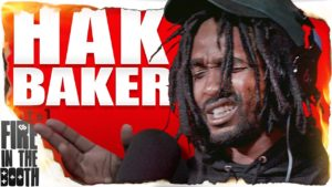 Hak Baker – Fire in the Booth