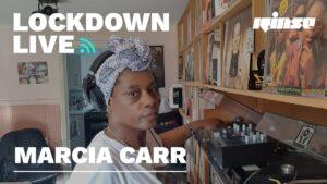 Marcia Carr | Lockdown Live 008 | Rinse FM