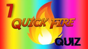 Quick Fire Quiz – Episode 7 | General Knowledge | #StayHome #WithMe