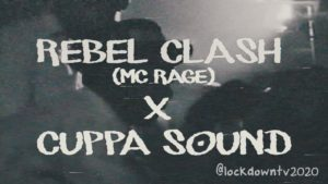 Rebel Clash x Cuppa Sounds presents Soundtrack To The Struggle