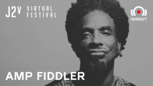 Amp Fiddler | J2v Virtual Festival | Rinse FM