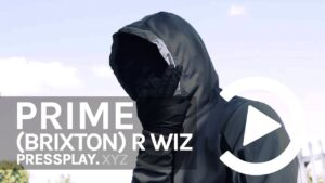 (Brixton) R Wiz – Once Or Twice (Music Video) | Pressplay