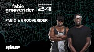 Fabio & Grooverider Godfathers 24: PART 2 | Rinse FM