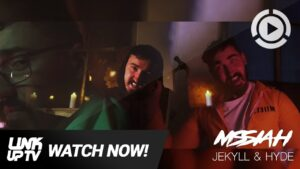 Mssiah – Jekyl & Hyde (Prod. By Antidote) [Music Video] | Link Up TV