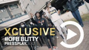 #OFB Blitty – Over Mad (Music Video) | Pressplay