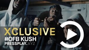 #OFB Kush – I Don't Know (Music Video) Prod By Minkzy | Pressplay