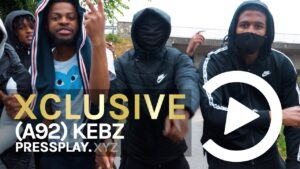 (A92) Kebz – See Me Now (Music Video) | Pressplay
