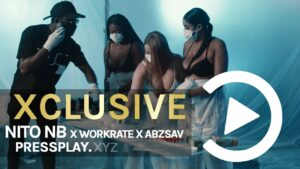 Nito NB X Workrate X AbzSav – H.I.T.T.A (Music Video) Prod By Ghosty | Pressplay