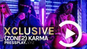 (Zone 2) Karma – On You (Music Video) | Pressplay