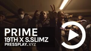 19th x S.slimz – La Vida Loca (Music Video) | Pressplay