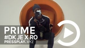 #DK JE x RO – First Names (Music Video)   Pressplay