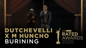"Dutchevelli x M Huncho Perform ""Burning"" | Rated Awards 2020"