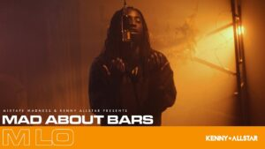 M Lo – Mad About Bars w/ Kenny Allstar [S5.E18]   @MixtapeMadness