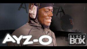 Ayz-O || BL@CKBOX Ep. 25
