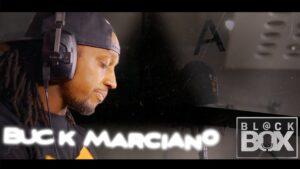 Buck Marciano || BL@CKBOX Ep. 43