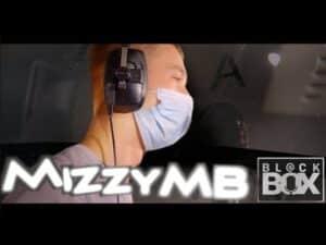 MizzyMB || BL@CKBOX Ep. 37