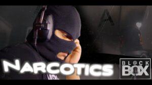 Narcotics    BL@CKBOX Ep. 28