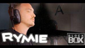 Rymie || BL@CKBOX Ep. 27