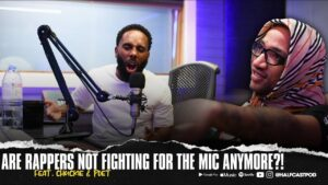 Are Rappers Not ******** For The Mic Anymore??? || Halfcast Podcast