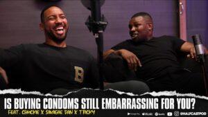 Are You Still Embarrassed Buying DUREX??? || Halfcast Podcast