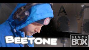 Beetone || BL@CKBOX Ep. 58