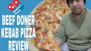 Dominos Beef Doner Kebab Pizza Review (Honest Reviews Part 1)