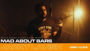 Jacky Lavish – Mad About Bars w/ Kenny Allstar [S5.E27] | @MixtapeMadness
