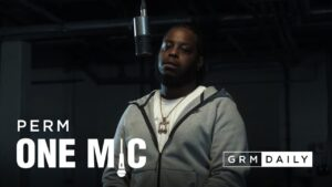 Perm – One Mic Freestyle   GRM Daily