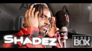 Shadez #ABG || BL@CKBOX Ep. 65