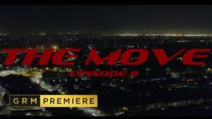 Big Tobz, Boasy Blittz & The HeavyTrackerz – The Move Episode 2 [Music Video] | GRM Daily