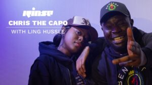 Chris The Capo with Ling Hussle | Rinse FM