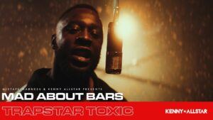 Trapstar Toxic – Mad About Bars w/ Kenny Allstar (Special) | @MixtapeMadness