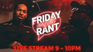 Castillo & J Gang #FridayNightRant #2   The Hub