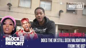 IVD Clout Overseas, Wiley & UK Still Seek Validation From US – The Block Report | @MixtapeMadness