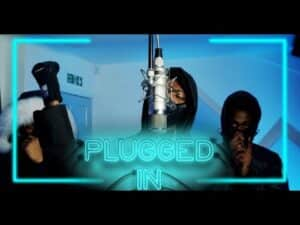 (N15) K1 – Plugged In W/Fumez The Engineer   Pressplay