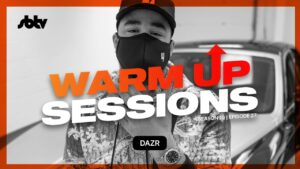 Dazr   Warm Up Sessions [S10.EP27]: SBTV