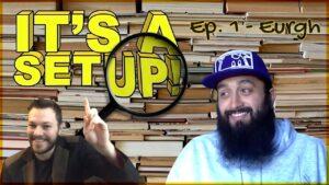 It's A Setup! | Episode 1 – Eurgh | Don't Flop TV