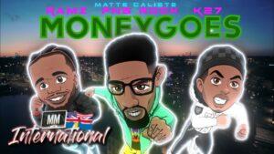 K27 x Ramz x PnB Rock & Matte Caliste – Money Goes 🇸🇪🇺🇸🇬🇧 (Music Video) | @MixtapeMadness