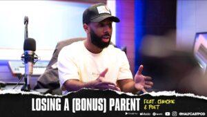 Losing My (Bonus) Parent!! || Halfcast Podcast