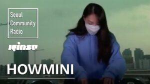 Howmini | Seoul Community Radio x Rinse FM