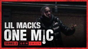 Lil Macks – One Mic Freestyle | GRM Daily