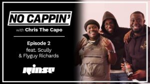 No Cappin' #002 with Chris The Capo, Scully & FlyGuy Richards