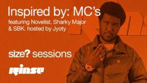 size? sessions Podcast – Inspired by: MCs feat. Novelist, Sharky Major, SBK & Jyoty