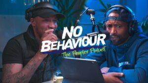 """You gotta buss it open & send him nudes next time he goes jail"" No Behaviour Podcast LIVE | The Hub"